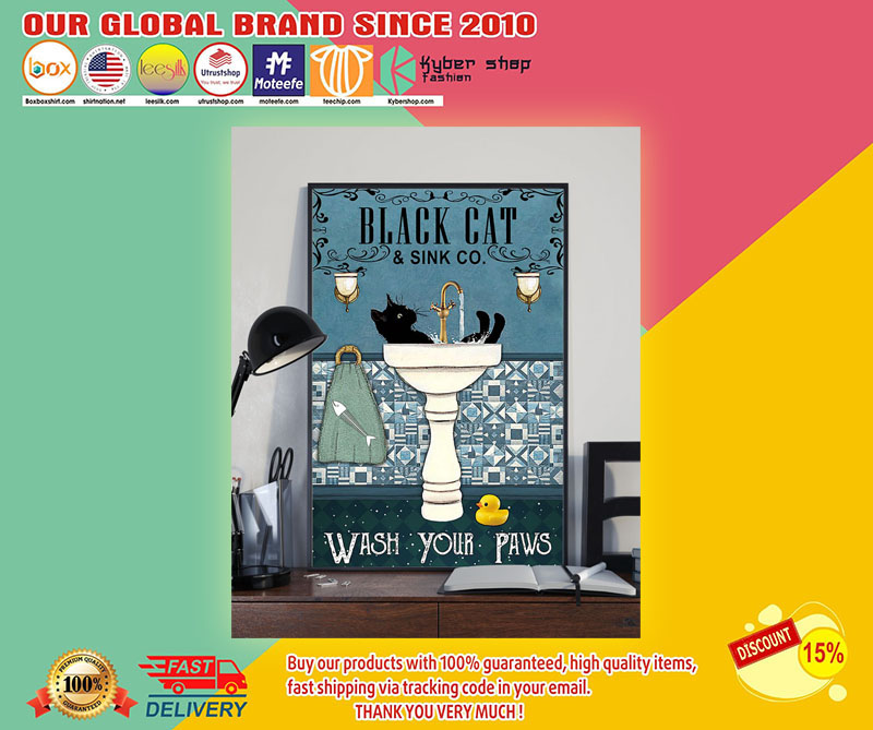 Black cat and sink co wash your paws poster 8