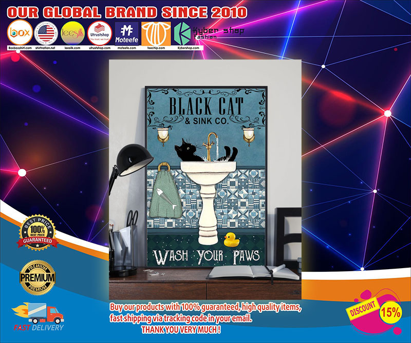 Black cat and sink co wash your paws poster 7