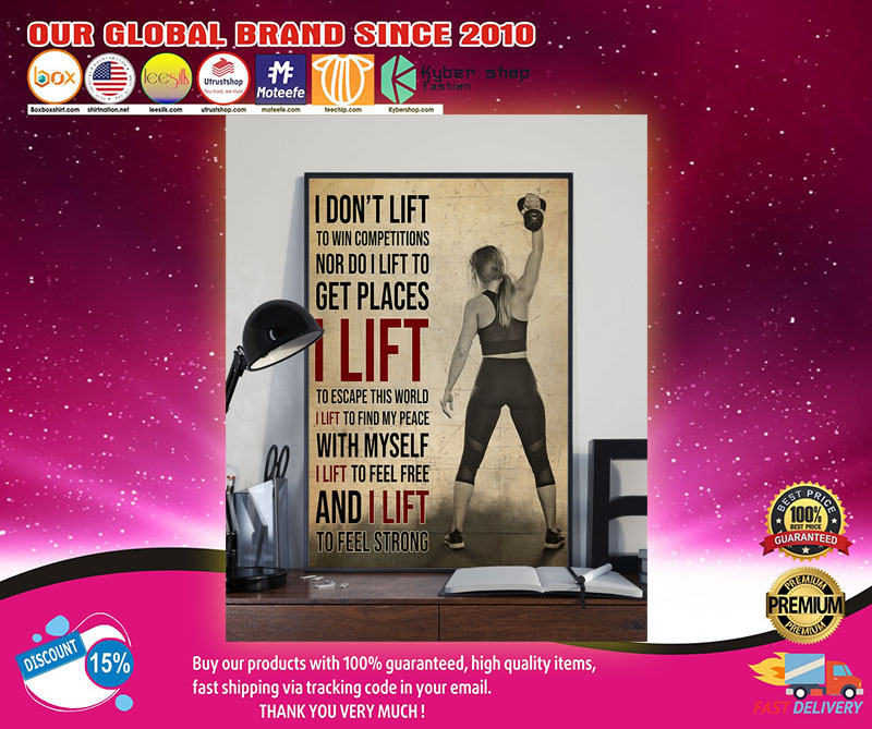 Girl I don't lift to win competitions nor do I lift to get places poster 8