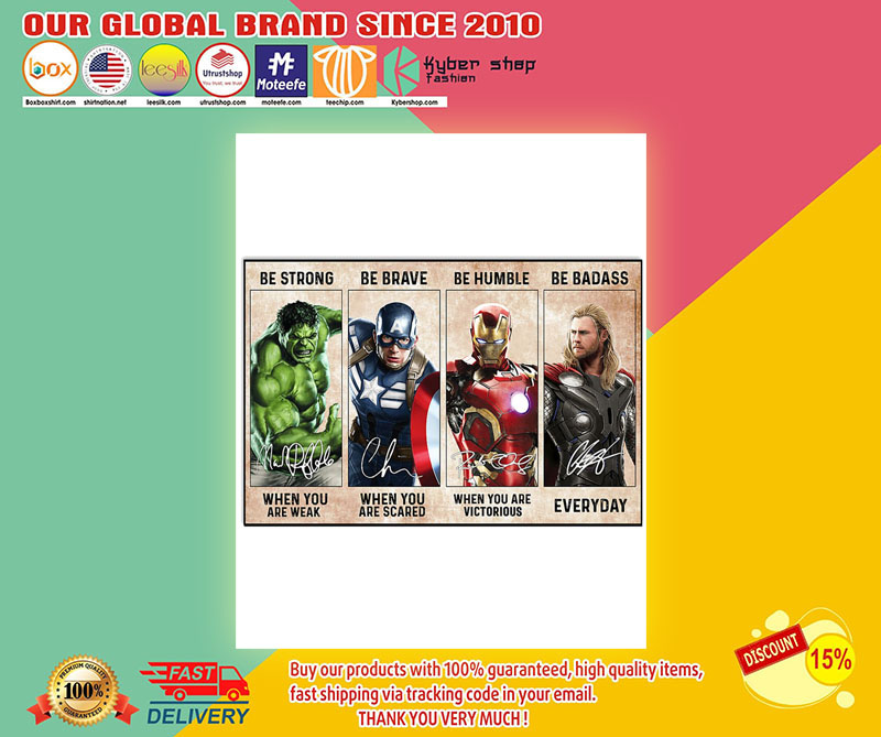 Marvel Hulk Captain American Iron Man Thor be strong be brave poster 7
