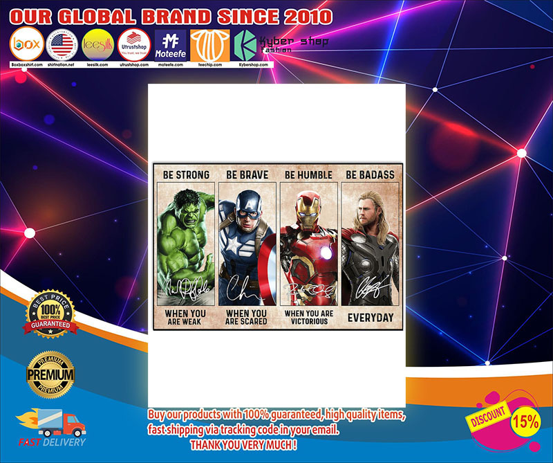 Marvel Hulk Captain American Iron Man Thor be strong be brave poster 8