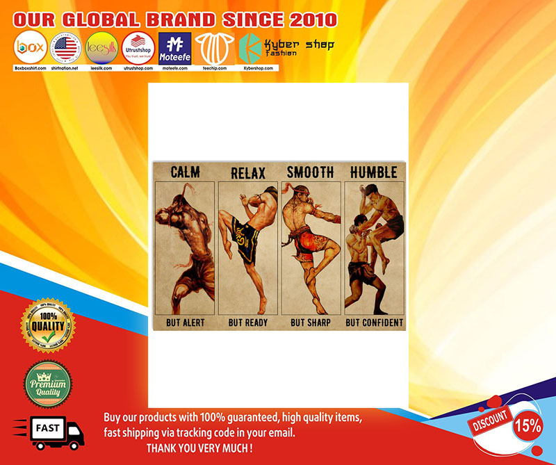 Muay thai calm but alert relax smooth humble poster 8