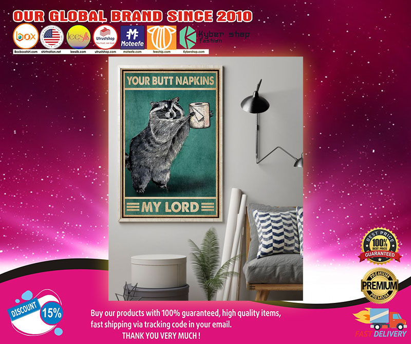 Raccoon your butt napkins my lord poster 8