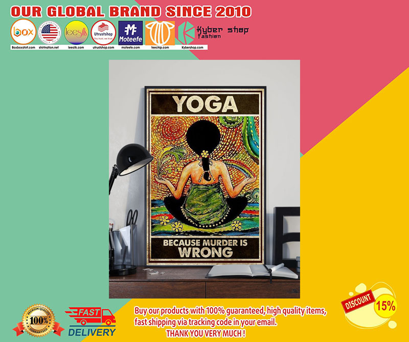 Yoga because murder is wrong poster 7
