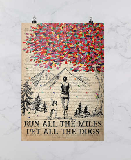 Run all the mIles pet all the dogs poster 2