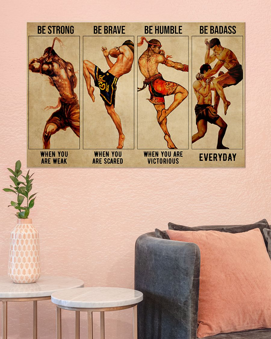 Muay Thai be strong be brave be humble be badass poster 1