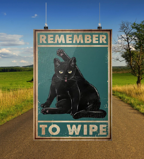 Black cat remember to wipe poster 2