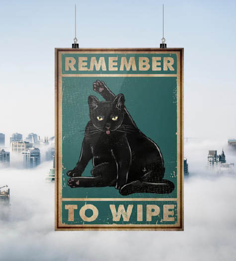 Black cat remember to wipe poster 1