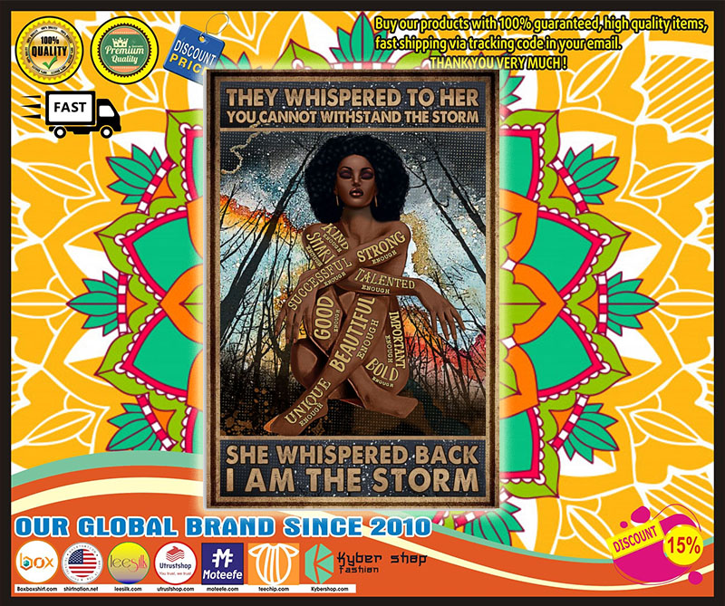 Africa Black girl They whispered to her you cannot withstand the storm poster 9