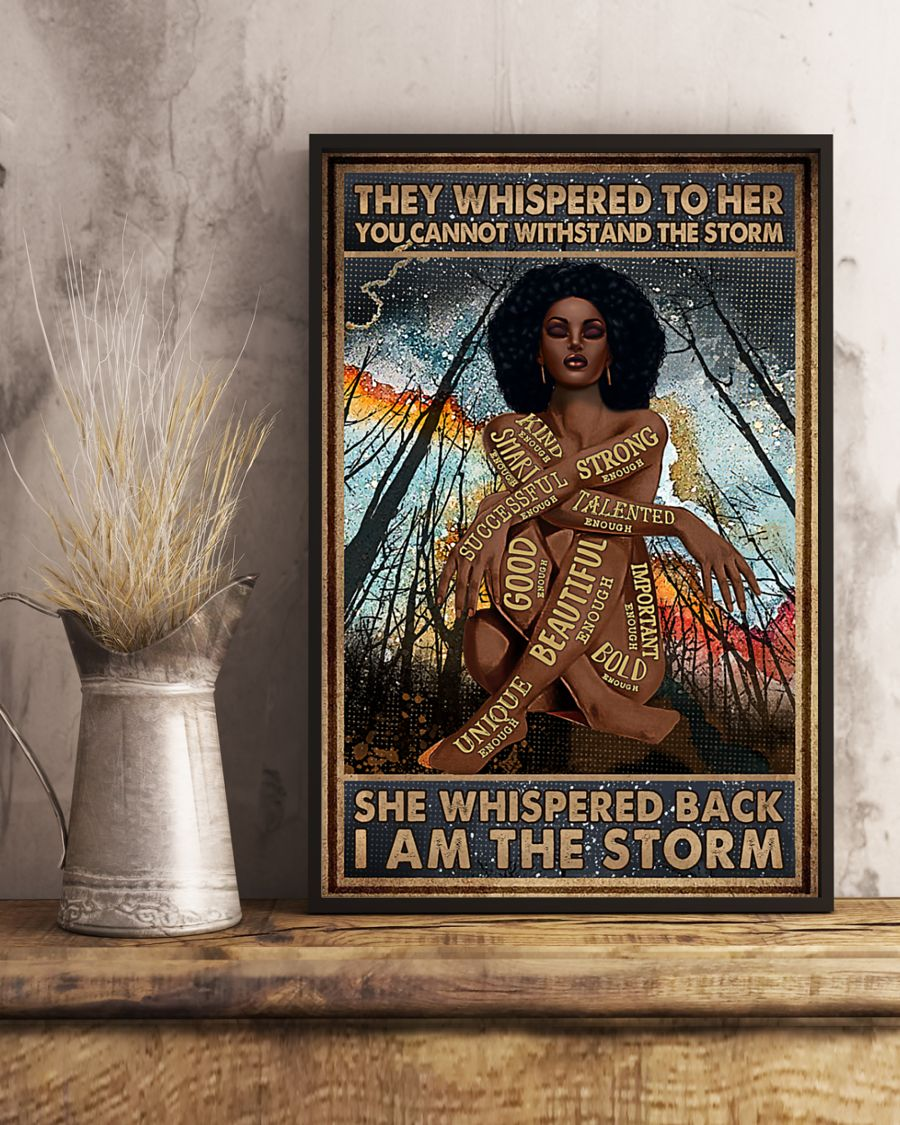 Africa Black girl They whispered to her you cannot withstand the storm poster 11