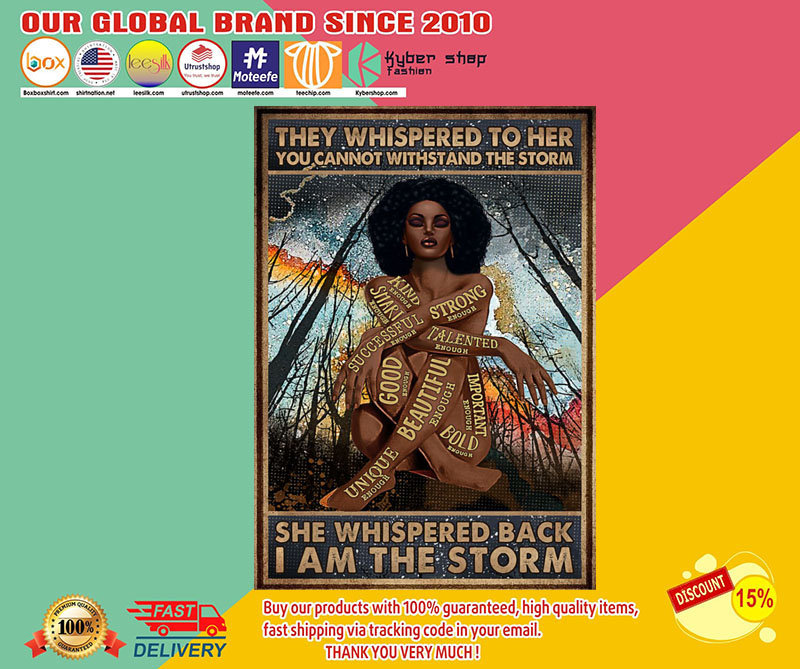 Africa Black girl They whispered to her you cannot withstand the storm poster 8