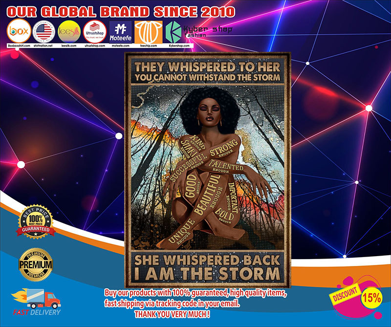 Africa Black girl They whispered to her you cannot withstand the storm poster 7