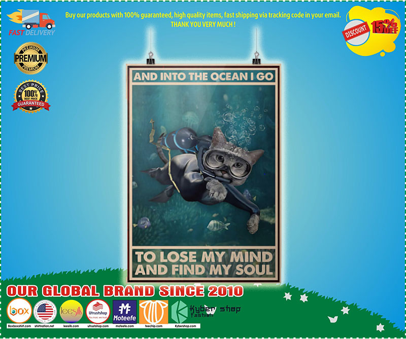 Poster Cat and into the ocean I go to lose my mind and find my soul 9