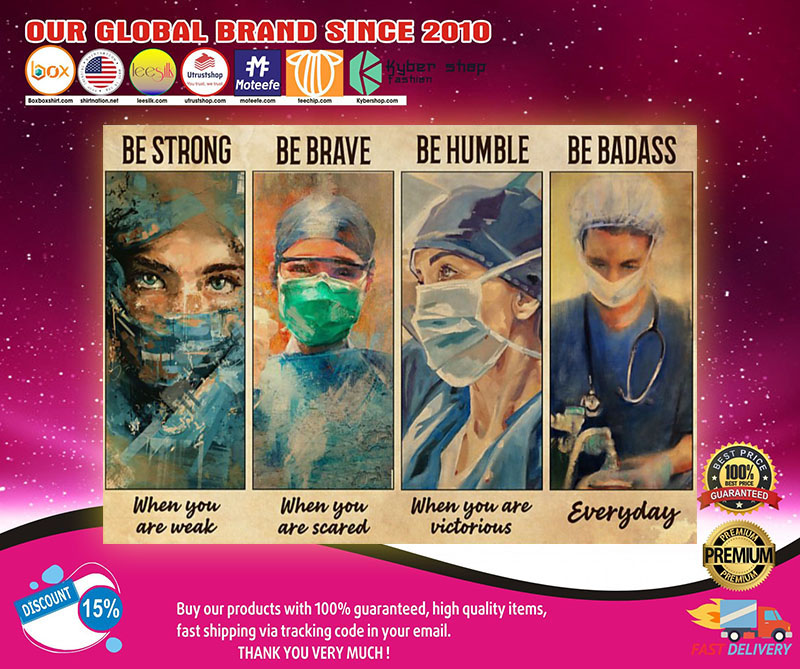 Female Physicians be strong be brave be humble be badass poster 8