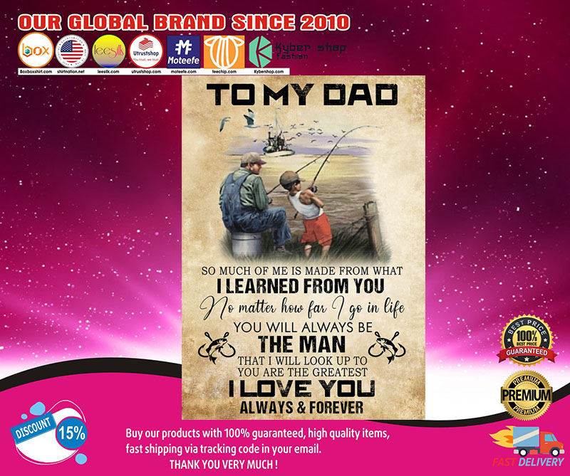 Fishing to my dad I learned from you poster 8