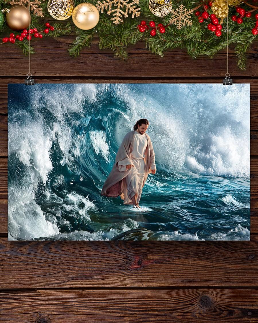 God He walks on water poster