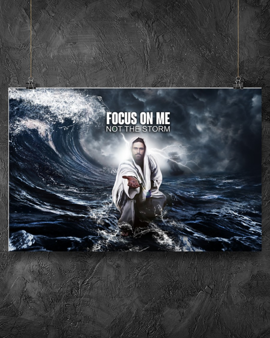 Poster God focus on me not the storm 9