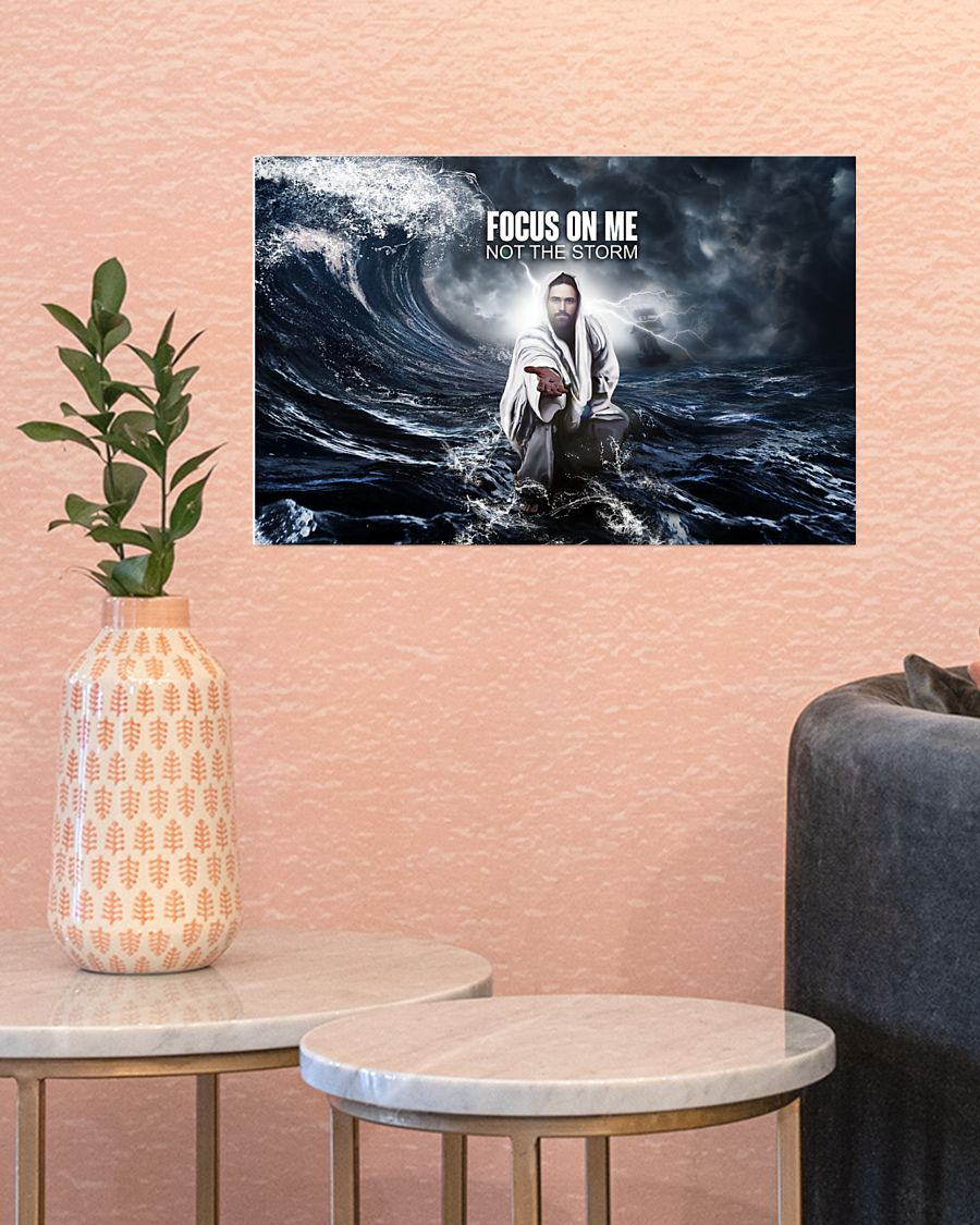 Poster God focus on me not the storm 11