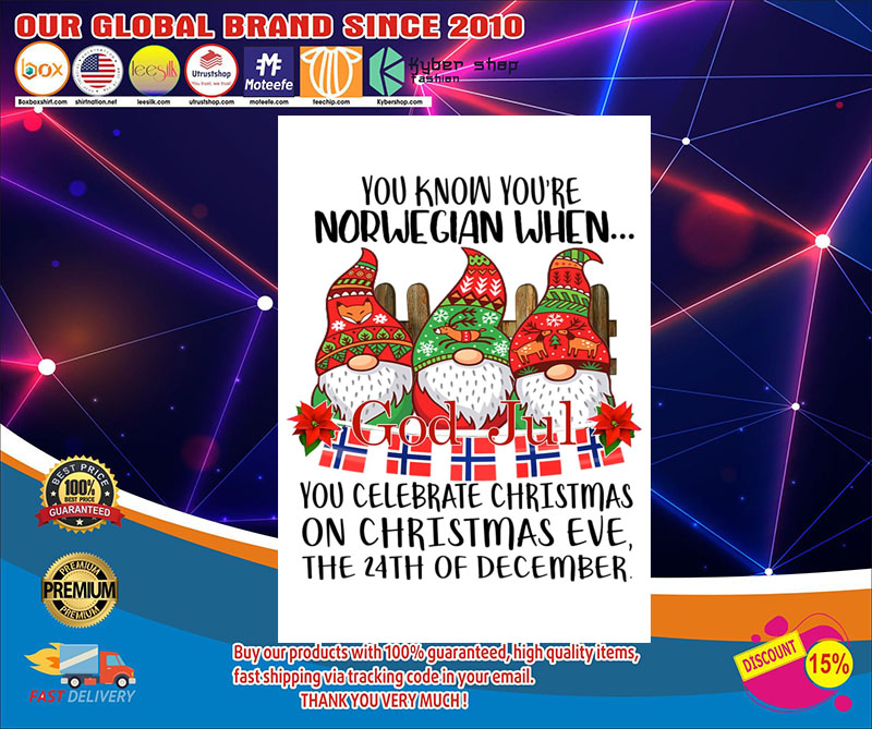 God jul You know you're norwegian when you celebrate christmas poster 7