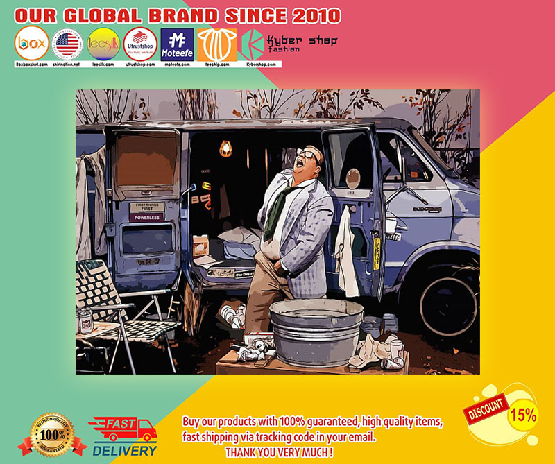 Matt Foley Living in the van down by the river poster 8
