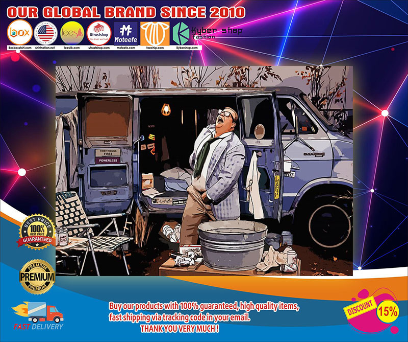 Matt Foley Living in the van down by the river poster 7