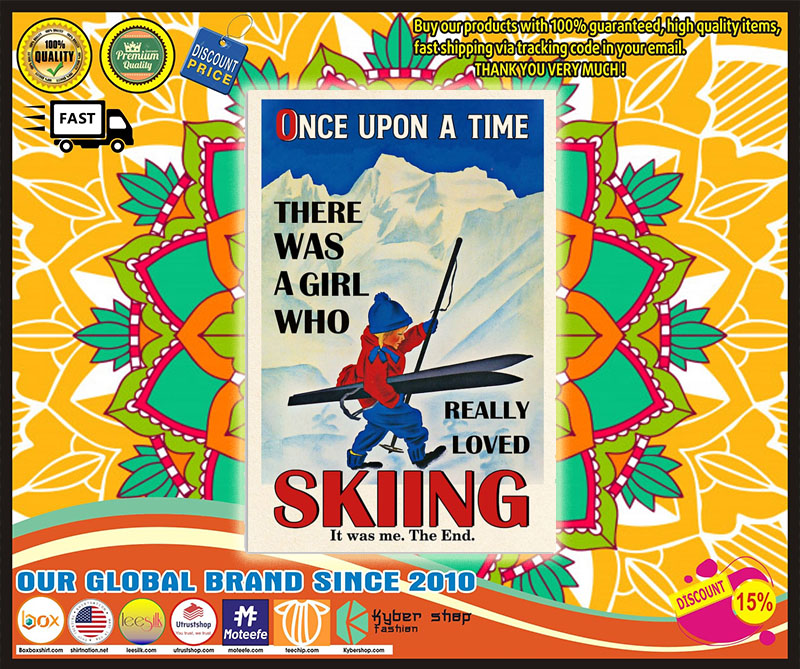Once upon the time There was a girl who love Skiing poster 7