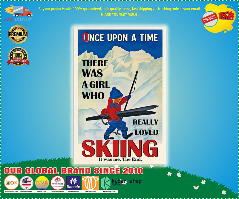 Once upon the time There was a girl who love Skiing poster 9