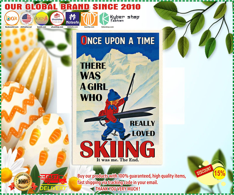 Once upon the time There was a girl who love Skiing poster 8