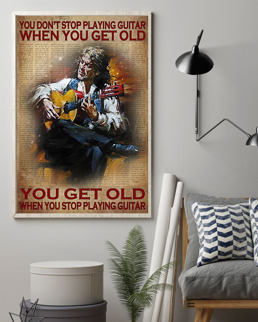 Poster You don't stop playing guitar when you get old 9