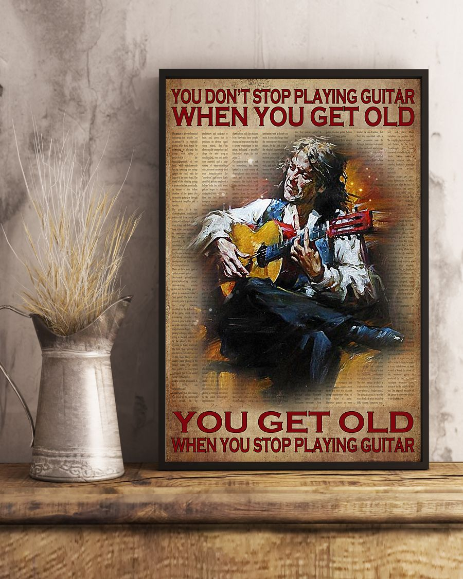 Poster You don't stop playing guitar when you get old 11