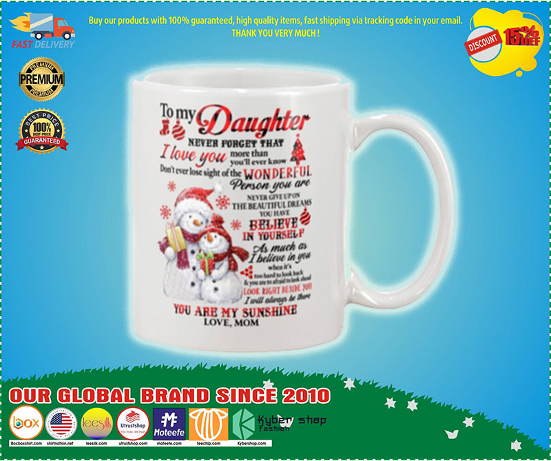 Snowman to my mother never forget that I love you mug 8