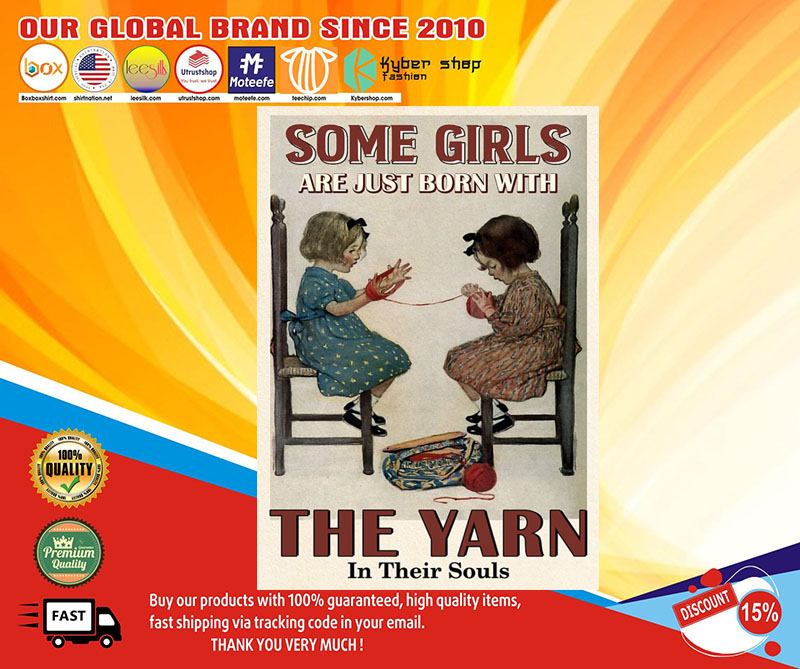 Some girls are just born with the yarn in their souls poster 7