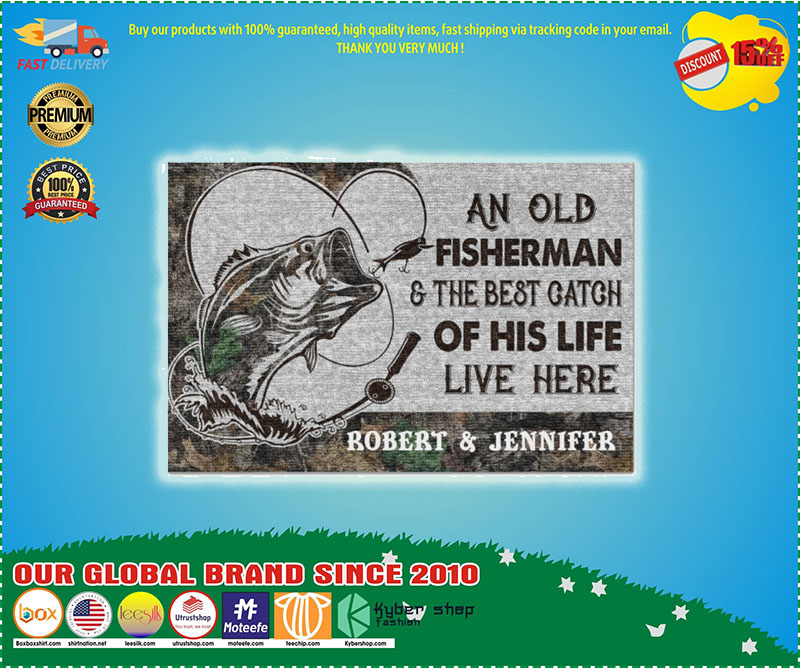 An old fisherman and the best catch of his life live here doormat 11
