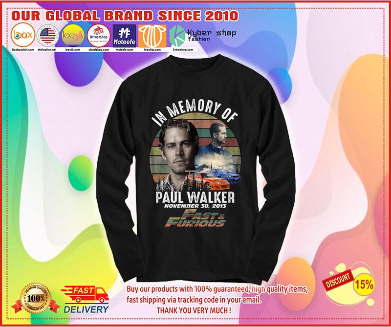 In memory of Paul Walker fast and furious shirt 10