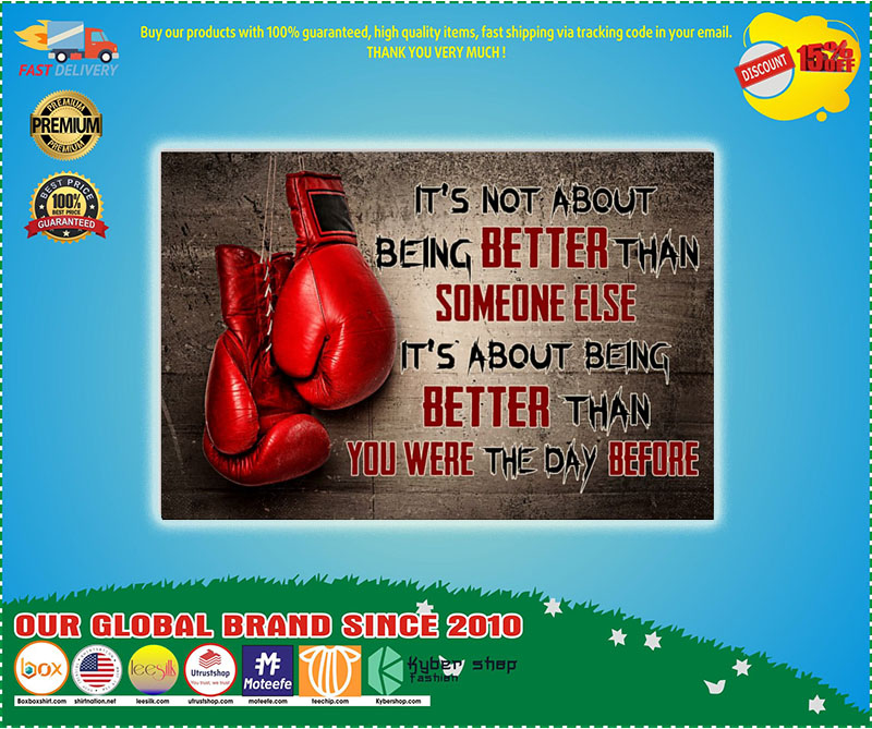 Poster Boxing it's not about being better than someone else 11