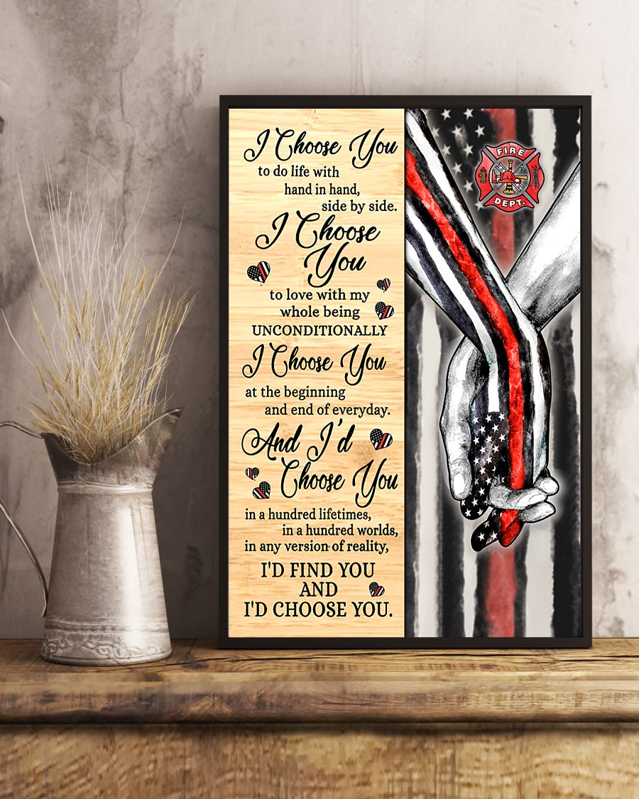 Poster Firefighter I choose you to do life with hand in hand side by side 11