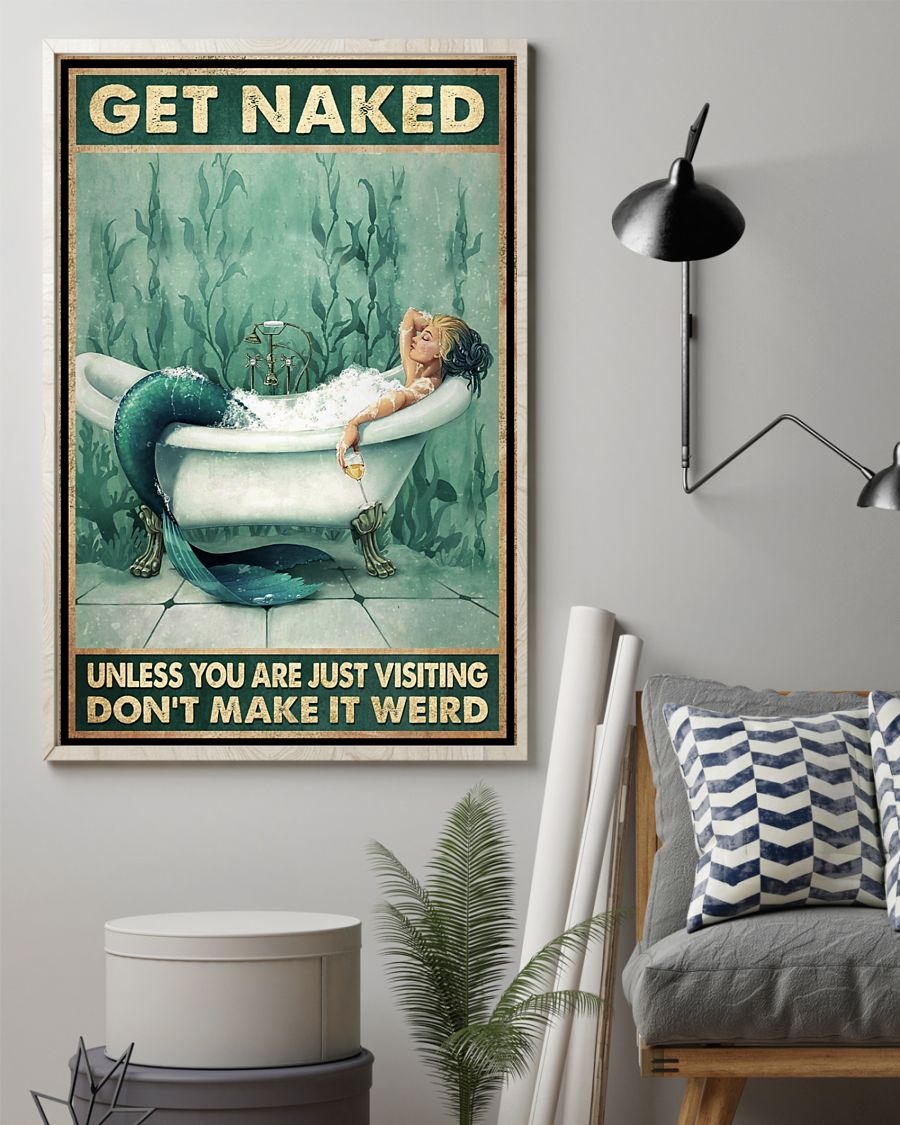 Poster Mermaid get naked unless you are just visiting don't make it weird 9