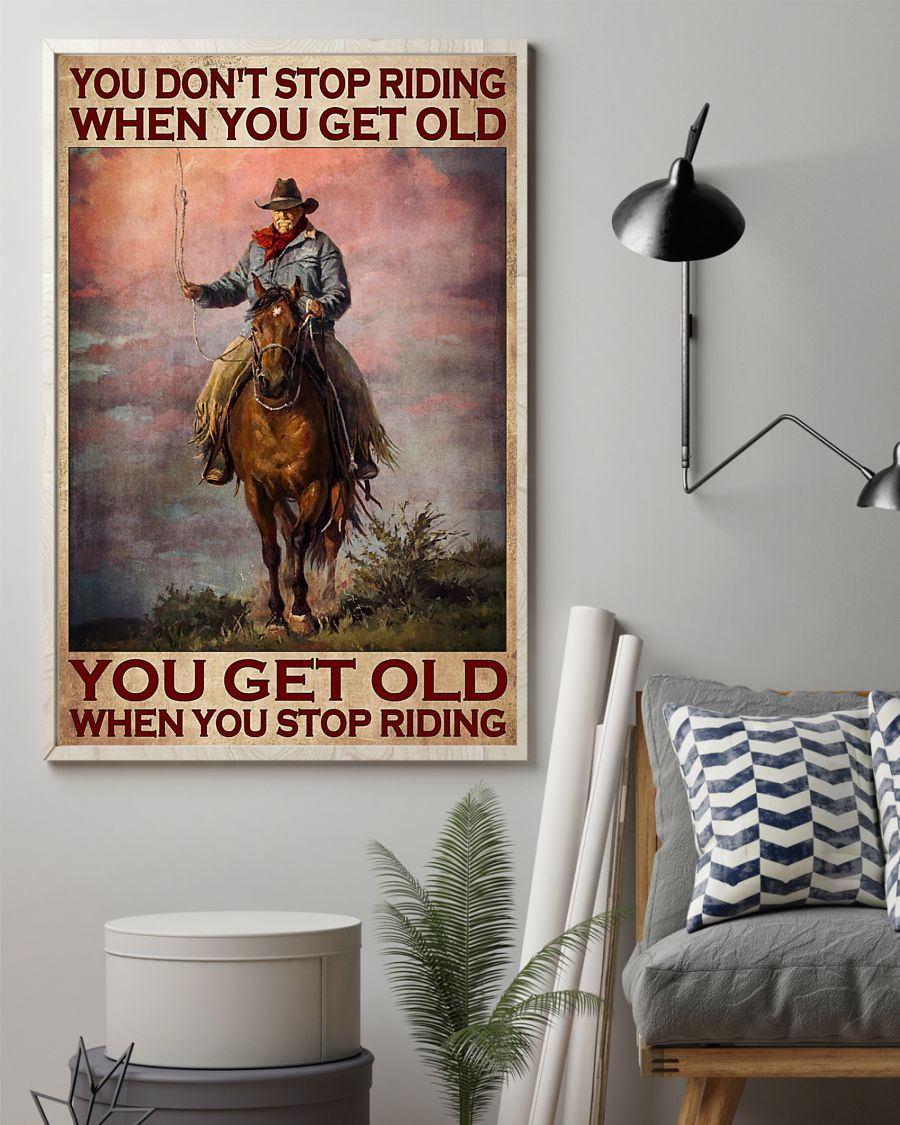 Poster Old man You don't stop riding when you get old 9