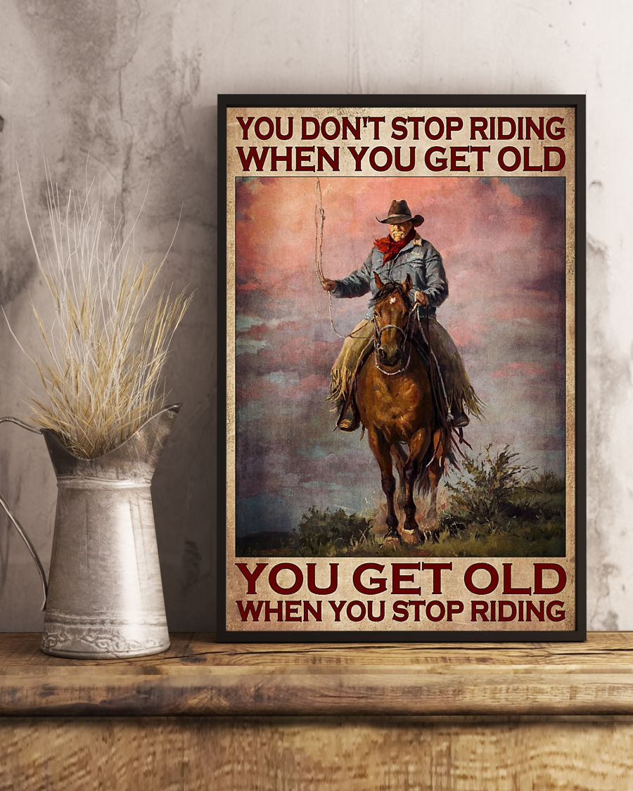 Poster Old man You don't stop riding when you get old 11