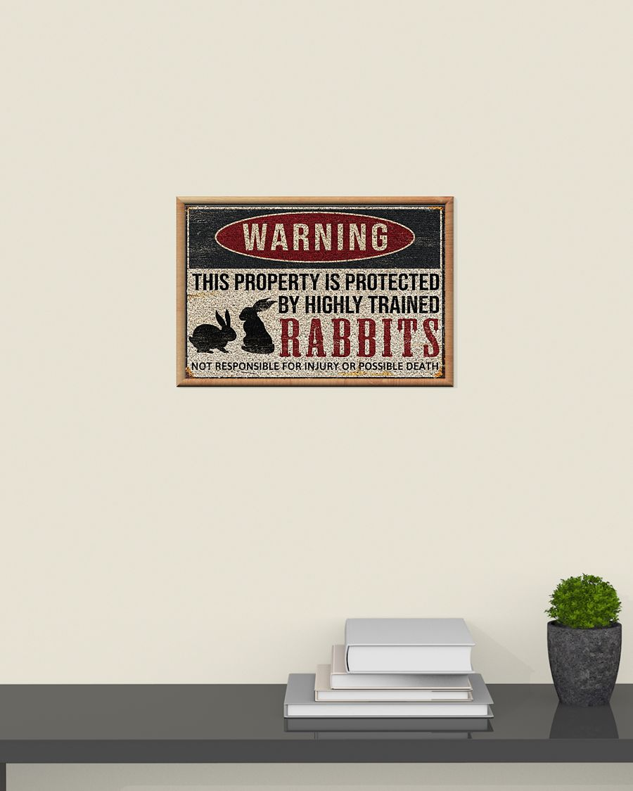 Poster Rabbits warning this property is protected by highly trained 9