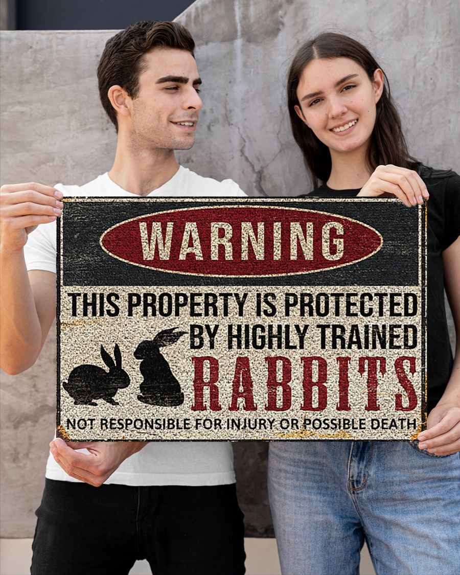 Poster Rabbits warning this property is protected by highly trained 10