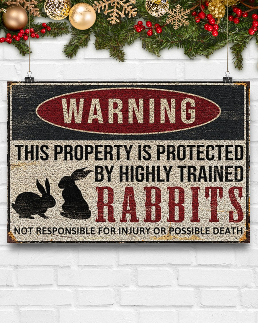 Poster Rabbits warning this property is protected by highly trained 11
