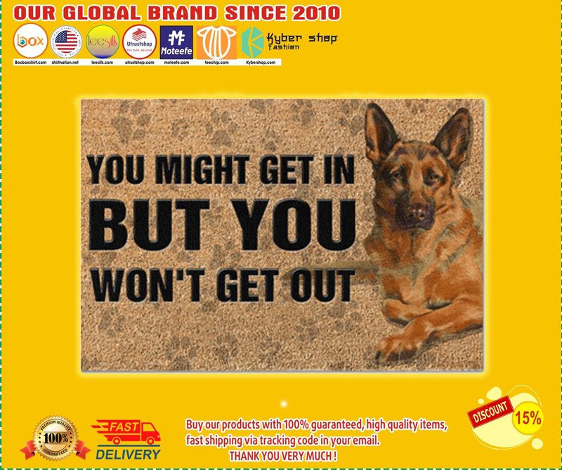German Shepherd you might get in but you won't get out doormat 4
