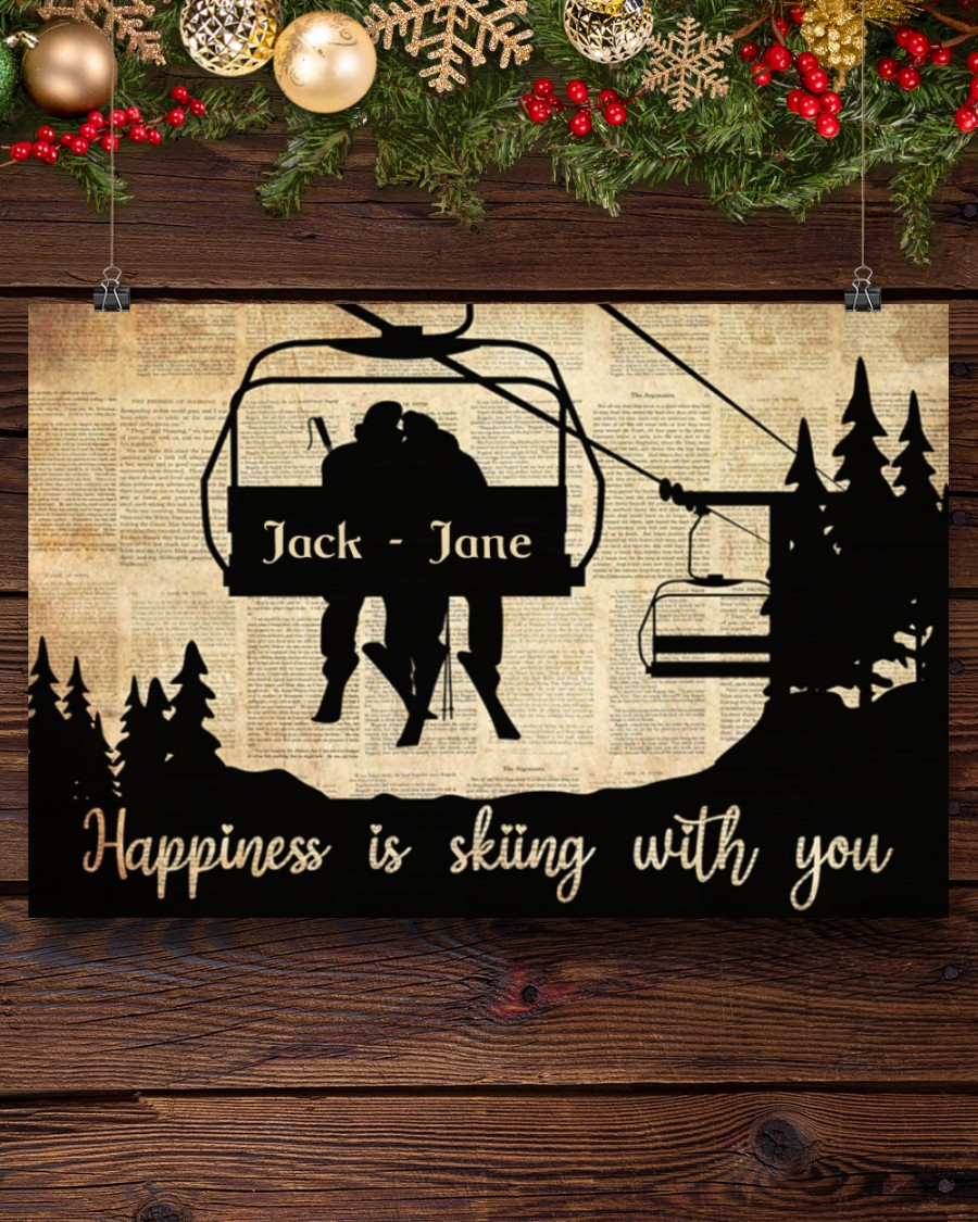 Happiness is skiing with you custom name poster 11