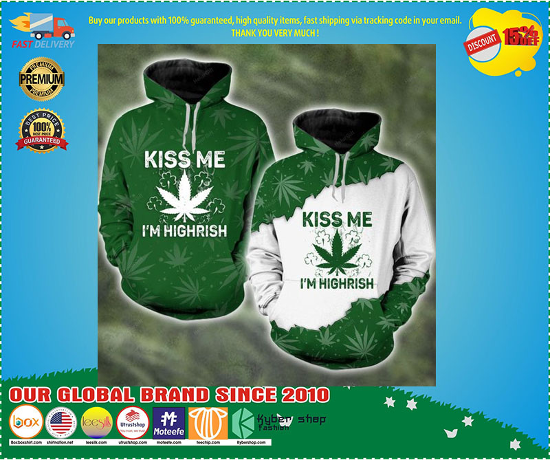 Kiss me I'm highrish couple 3d hoodie 7