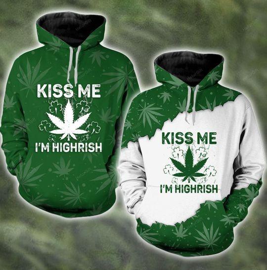 Kiss me I'm highrish couple 3d hoodie