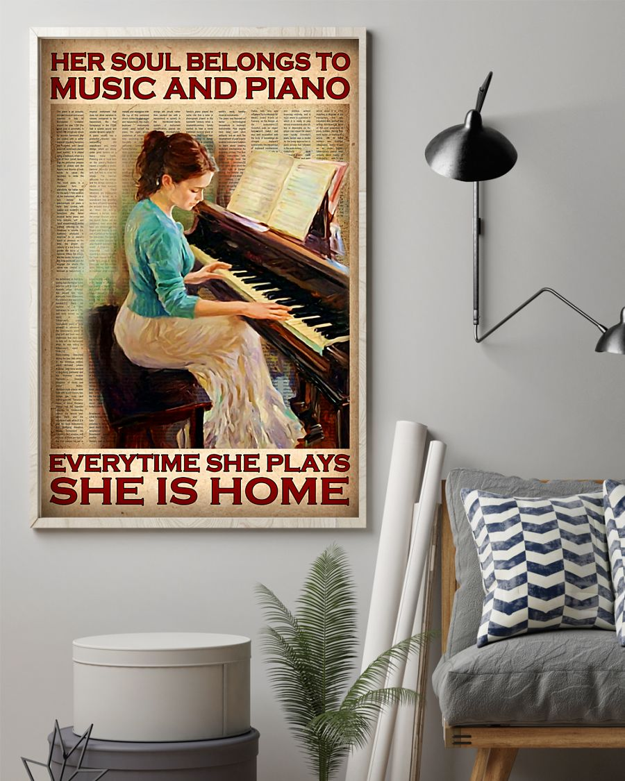 Poster Her soul belongs to music and piano everytime she plays she is home 9