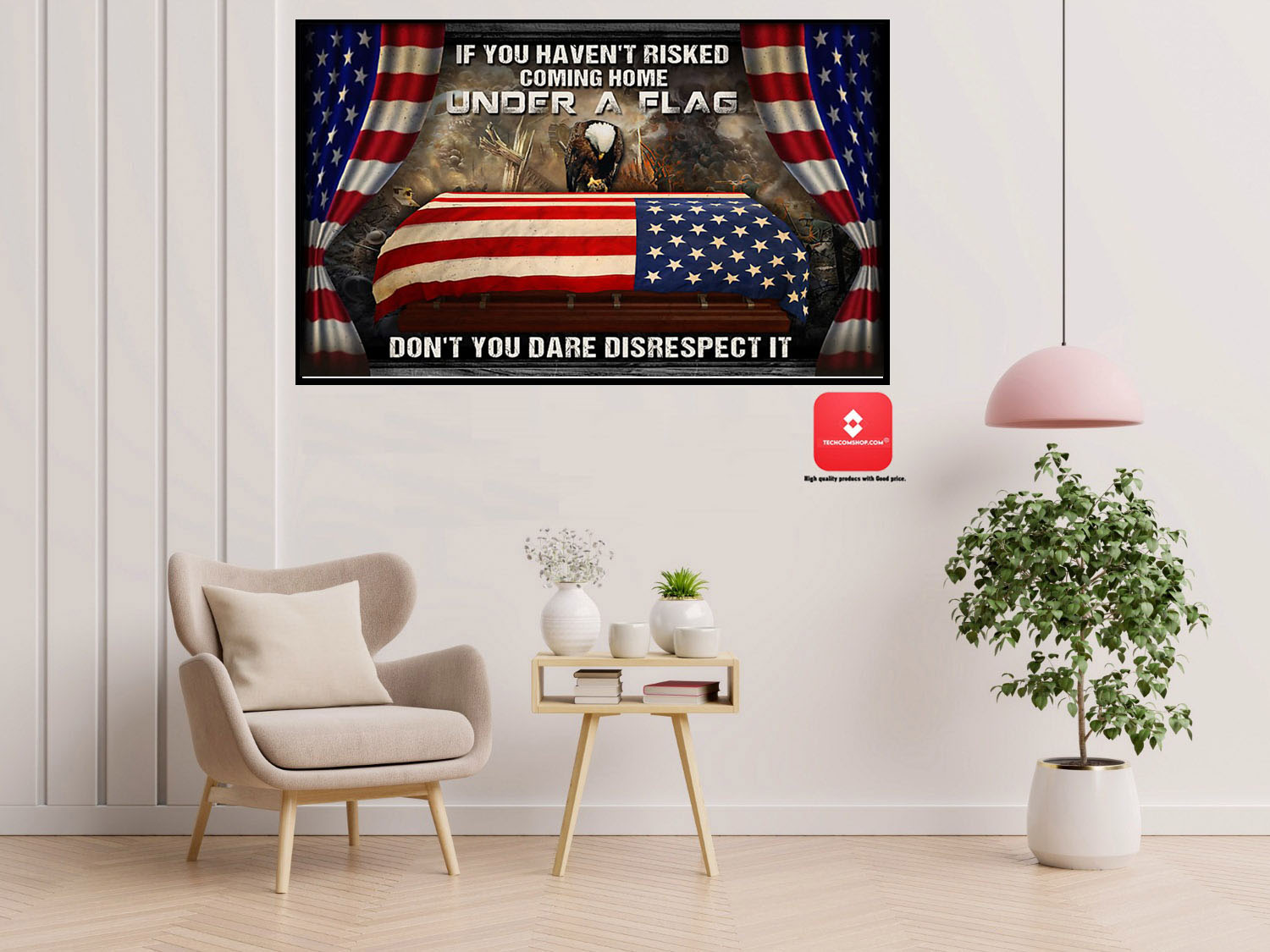American veteran If you haven't risked coming home under a flag don't you dare disrespect it poster 7