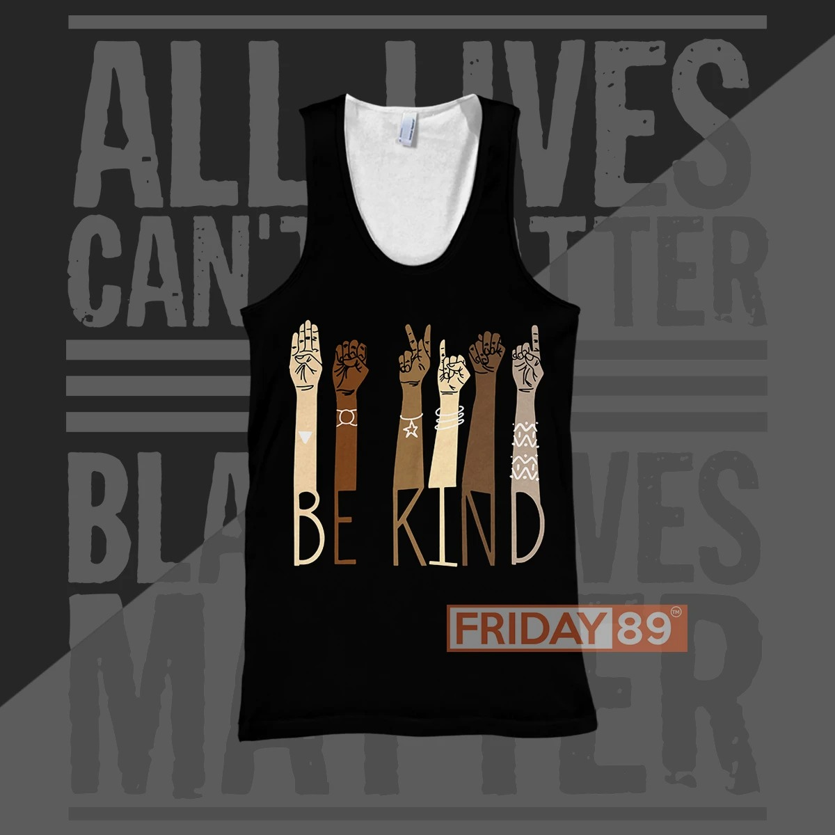 Be kind all lives can't matter until 3d print hoodie 9