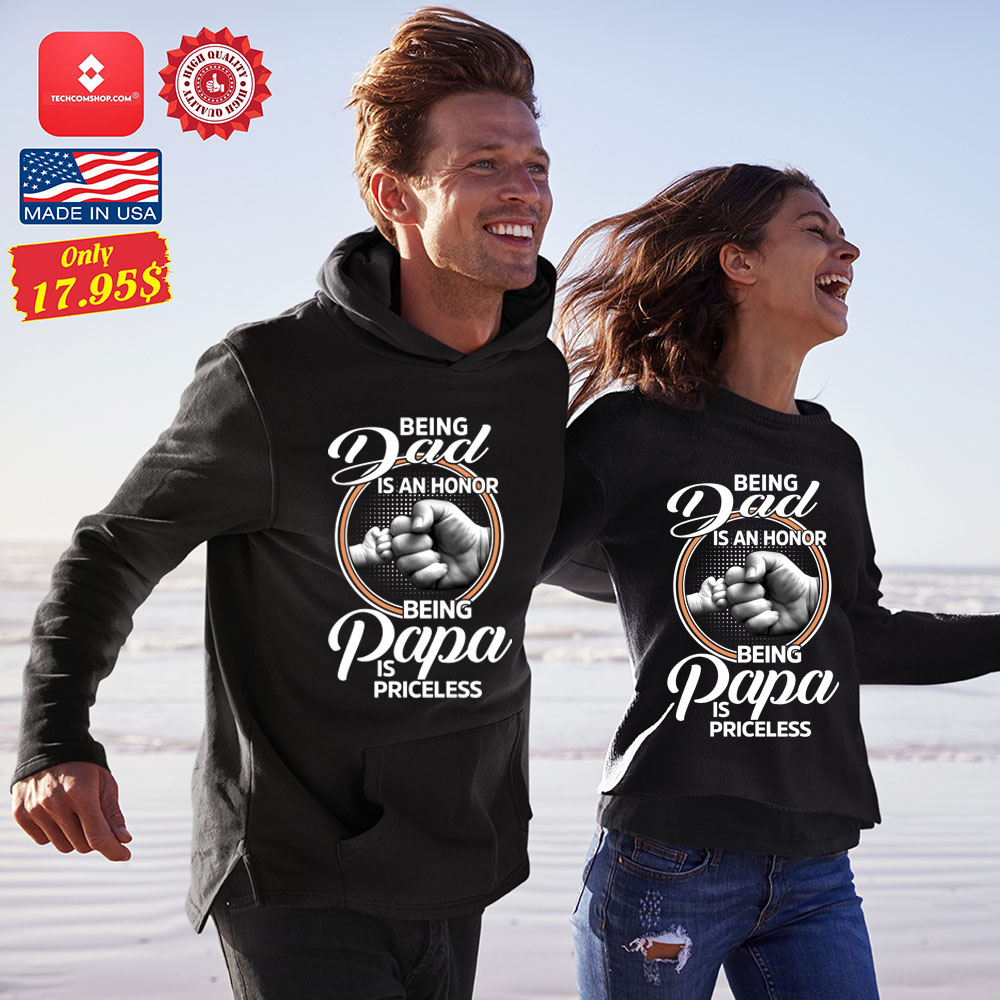 Being dad is an honor being papa is priceless Shirt 12